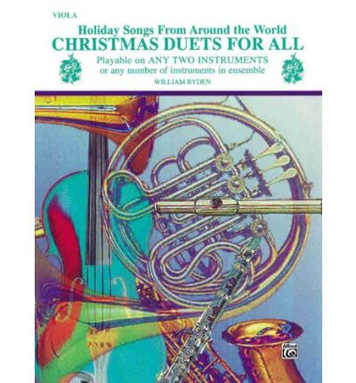 Christmas Duets for All (Holiday Songs from Around the World) : Viola