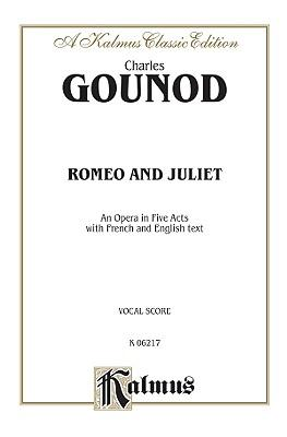 Romeo and Juliet : Vocal Score (French, English Language Edition), Vocal Score