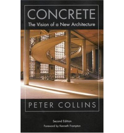 Concrete : The Vision of a New Architecture