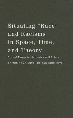 Situating race and racisms in space time and theory for Space time theory