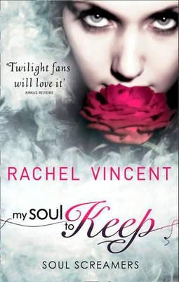 My Soul to Keep (Soul Screamers, Book 3)