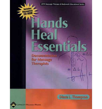 Hands Heal : Documentation for Massage Therapists