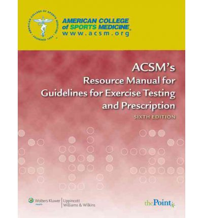 acsm resource manual for guidelines on exercise prescription