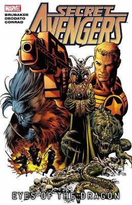 Secret Avengers: Volume 2: Eyes of the Dragon