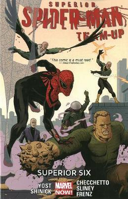 Superior Spider-Man Team-Up: Superior Six (Marvel Now) Volume 2