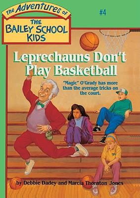 a review of the book leprechauns dont play basketball The isbn of this book is 9780785768487 and the format is hardback the publisher has not provided a book description for leprechauns don't play basketball by debbie dadey the publisher has not provided a book description for leprechauns don't play basketball by debbie dadey.