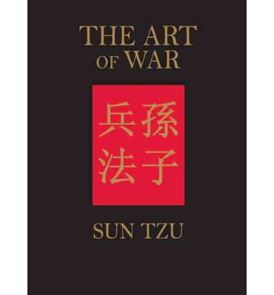 the sun zi art of war essay Learning from sun tzu & clausewitz this essay aims to show how both clausewitz and sun tzu are relevant authors sun tzu, the art of war, translated by.