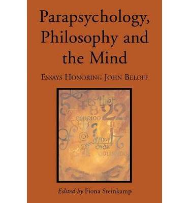 an analysis of parapsychological phenomena in dualism Conversely, if we reject or ignore the existence of psi phenomena, then, while   that telepathy should be the most amenable to a physicalistic interpretation.