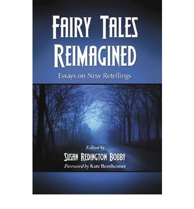 Fairy Tales Reimagined