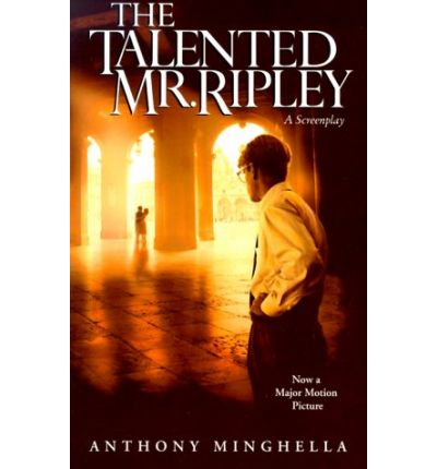Scarica libri per mac The Talented Mr. Ripley : A Screenplay by Anthony Minghella (Letteratura italiana) CHM
