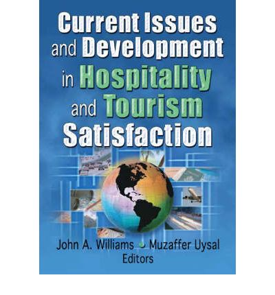 current issues in the hospitality tourism Achetez et téléchargez ebook current issues in hospitality and tourism: research and innovations: boutique kindle - food science : amazonfr.