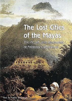 The Lost Cities of the Mayas