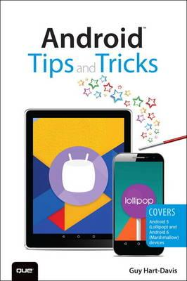 Android Tips and Tricks : Covers Android 5 and Android 6 Devices