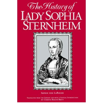 Riviste Ebooks download gratuito pdf The History of Lady Sophia Sternheim: Extracted by a Woman Friend of the Same : Extracted by a Woman Friend of the Same from Original Documents and Other Reliable Sources by Sophie Von La Roche (Italian Edition) PDF