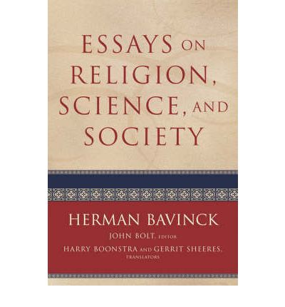 Essays On Religion, Science, And Society : Herman Bavinck : 9780801032417