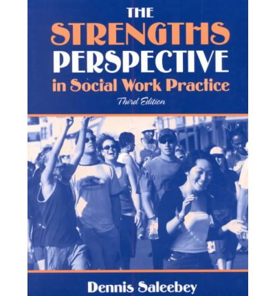 strengths and weaknesses of social work practice Social work: a case study in applying theories to practice the social learning theory has many strengths but one of its key strengths is the fact that bandura verified the first concept although the social learning theory also has several weaknesses, one of these weaknesses is that it cannot.