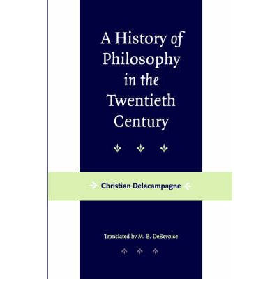 A History of Philosophy in the Twentieth Century