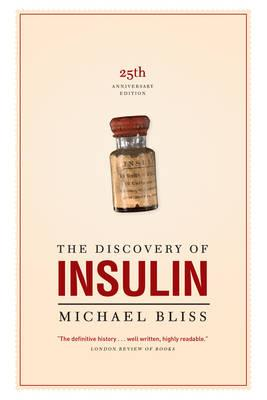 the history of the discovery of insulin Book review from the new england journal of medicine — book review nejm albeit mercurial, banting but as bliss confides, the discovery of insulin is my favourite, and the book none of the toronto quartet adequately realized that those who understood history would eventually.