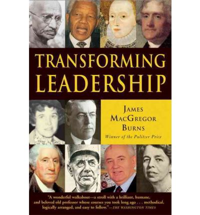 Transforming Leadership : A New Pursuit of Happiness