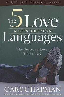 The 5 Love Languages : Men\'s Edition