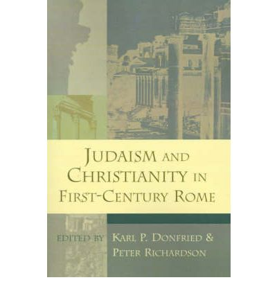 Judaism and Christianity in First Century Rome