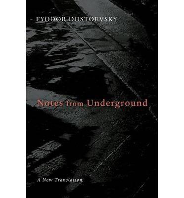 a literary analysis of notes from underground by dostoevsky Translated by boris jakim a bold new translation of a literary classic one of the most profound and most unsettling works of modern literature, notes from underground (first published in 1864) remains a cultural and literary watershed in these pages dostoevsky unflinchingly examines the dark, mysterious depths of the human heart.