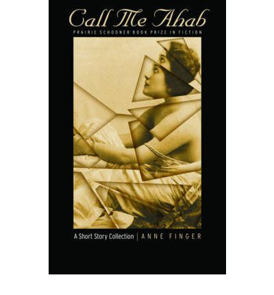 Call Me Ahab : A Short Story Collection