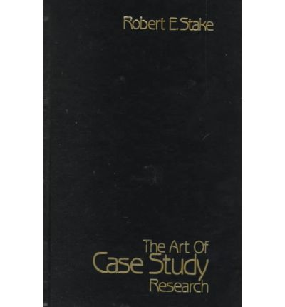 stake robert e 1995 the art of case study research Art of case study research by robert e stake available in trade paperback on powellscom, also read synopsis and reviews the book is a concise and very readable.