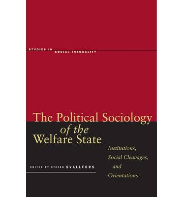 the new politics of the welfare Social policies: europe, the us and the politics of welfare professors : bruno  palier, nathalie morel,  what new welfare state do we need and how do we get  it.