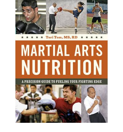 Martial Arts Nutrition : A Precision Guide to Fueling Your Fighting Edge