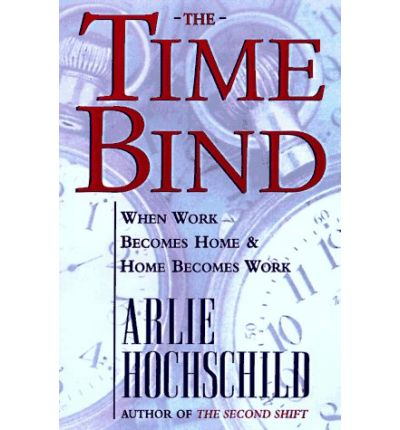 a literary analysis of the time bind by arlie hochschild Child starlets you good versus evil and the evolution of jack and the beanstalk are presented with an option to deliver the item to your steam account contatti.