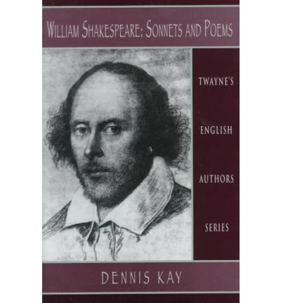 William Shakespeare : Sonnets and Poems