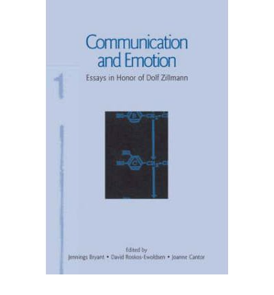 communication communication dolf emotion essay honor in leas series zillmann Communication and emotion essays in honor of dolf zillmann routledge communication series pdf communication and emotion essays in honor of dolf zillmann routledge.