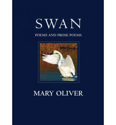 Swan: Poems and Prose Poems