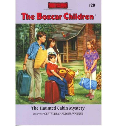 The Haunted Cabin Mystery (The Boxcar Children Mysteries #20)