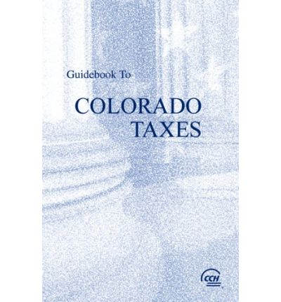 Guidebook to Colorado Taxes