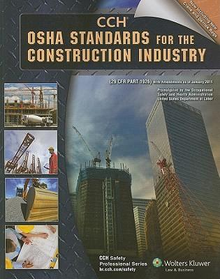 OSHA Standards for the Construction Industry : 29 CFR Part 1926, with Amendments as of January 2011