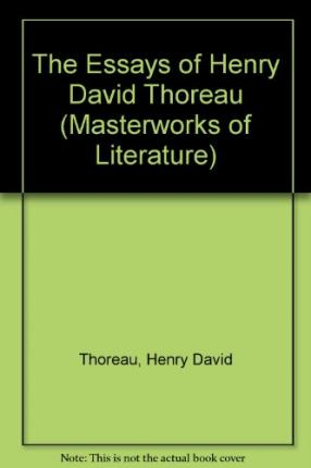 list of henry david thoreau essays Why thoreau matters many readers are responding to our look back at atlantic essays written by henry david thoreau.