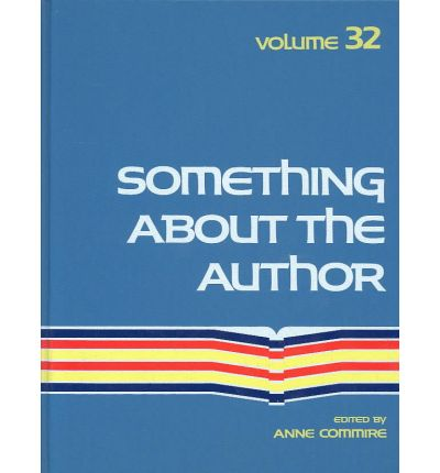 Something about the Author: Vol 32