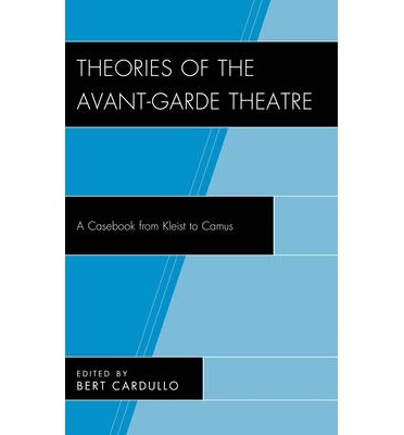 Theories of the Avant-garde Theatre