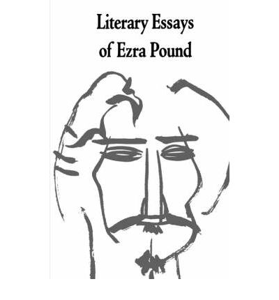 "ezra pound make it new essay Ezra pound: poems study guide contains a biography of ezra pound,  while  ezra pound's fervent political beliefs marred his legacy, he did make some  ""as  a grown child/who has had a pig-headed father"", ""the new wood"",."