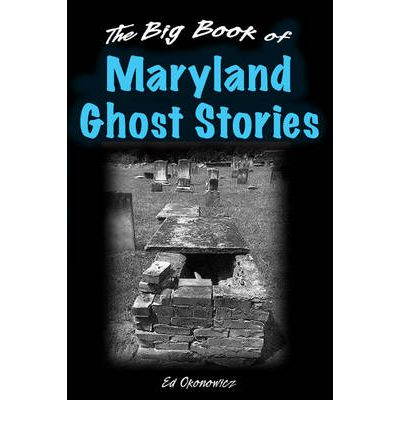 Big Book of Maryland Ghost Stories  Big Book of Ghost Stories   Hardcover  by...