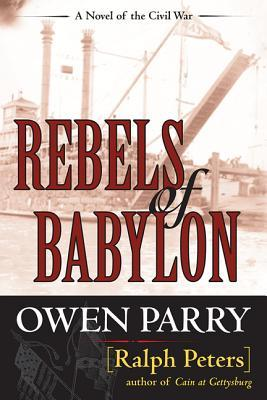 Textbook download pdf Rebels of Babylon PDF 9780811711418 by Owen Parry,Ralph Peters