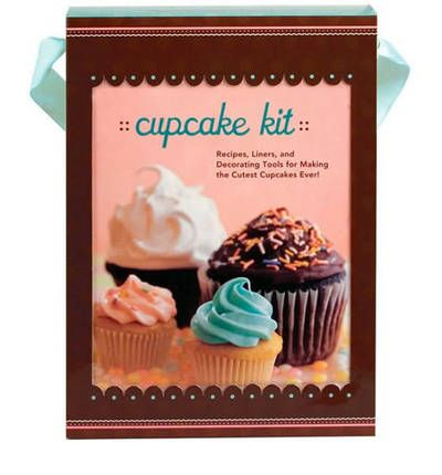 Cupcake Kit : Recipes, Liners, and Decorating Tools for Making the Best Cupcakes