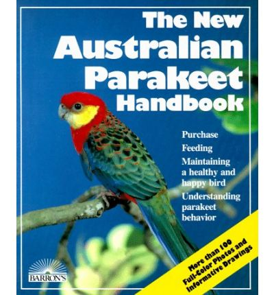 The New Australian Parakeet Handbook
