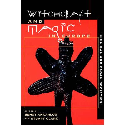Witchcraft and Magic in Europe: Volume 1