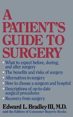 A Patient's Guide to Surgery