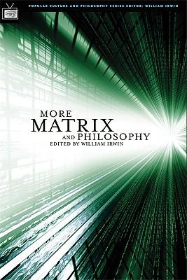 More Matrix and Philosophy : Revolutions and Reloaded Decoded