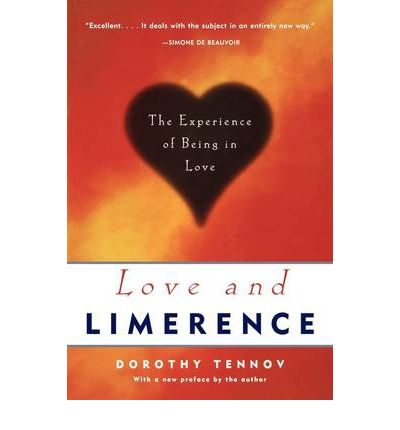 Love and Limerence : The Experience of Being in Love