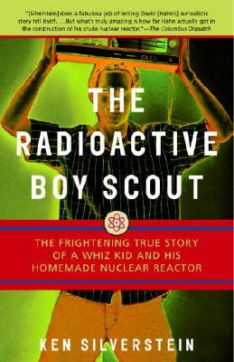 Radioactive Boy Scout, the